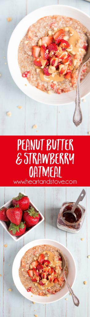 Peanut Butter & Strawberry Oatmeal - Steel cut oats with strawberries, jam, cinnamon and peanut butter make for one tasty and healthy breakfast! | www.heartandstove.com